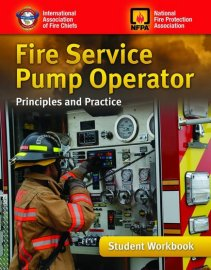 Fire Service Pump Operator: Principles and Practice, Student Workbook